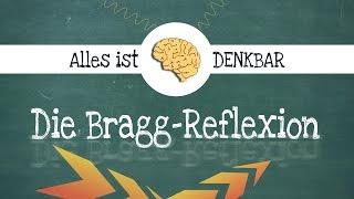 Die Bragg-Gleichung, Bragg-Reflexion [Physik]