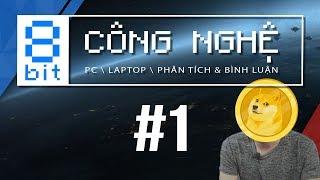 #1: Sự HỒI SINH Ngoạn Mục Của PC | 8-bit Công Nghệ | TNC Channel