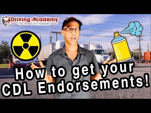 How To Get Your CDL Endorsements - Driving Academy