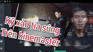 Hướng dẫn chi tiết ghép kỹ xảo tia súng trên kinemaster(thật đơn giản)