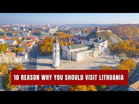 10 Reason Why You Should Visit Lithuania In 2021. - Travel Video