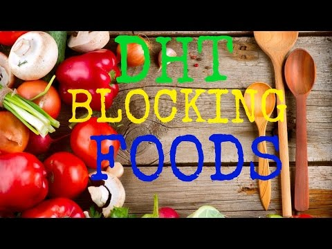 DHT Blocking Foods That Can Stop Hair Loss & Balding (Human Voice)