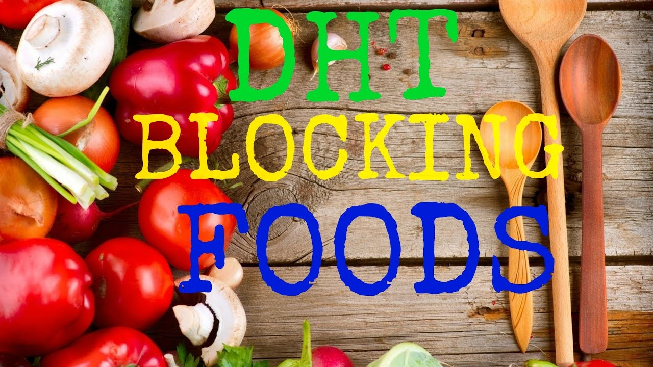 Dht Blocking Foods That Can Stop Hair Loss Balding Human Voice