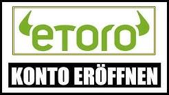 🚀 ETORO KONTO ERÖFFNEN 🏆 ETORO TUTORIAL [DEUTSCH] 🏆 ETORO EINFACH ERKLÄRT - ETORO DEPOT ERÖFFNEN