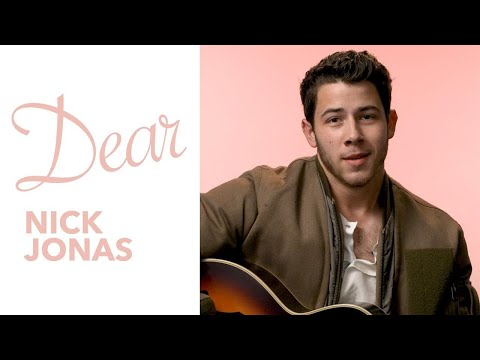 Nick Jonas - Dear Nick Jonas