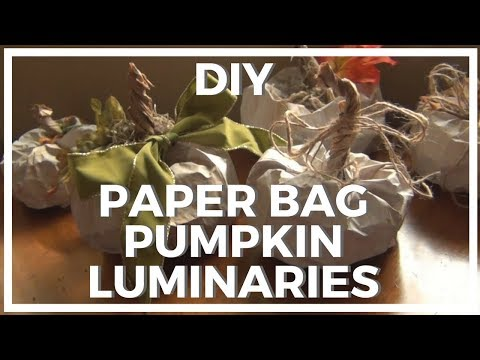 Paper Bag Pumpkin Luminaries ♥ DIY
