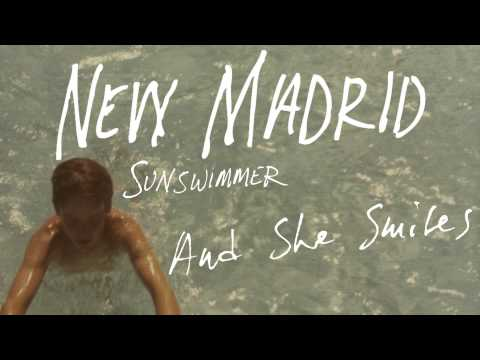 New Madrid - And She Smiles [Audio Stream]