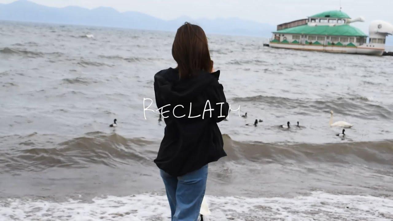 [作曲] [映像] reclaim (feat. RANASOL & 灰戯) / ミズナイオリ
