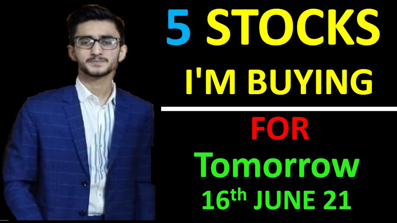 Daily Intraday Calls For Tomorrow | 5 Jackpot Intraday Trading Tips | 16th June 21 #earnwithme
