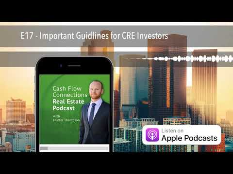 E17 - Important Guidlines for CRE Investors