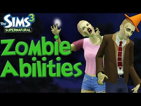 The Sims 3 Supernatural: Zombie Abilities and How to Become One thumbnail