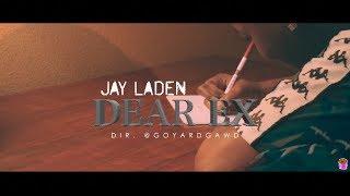 """Download Mp3 Jay Laden - """"dear Ex"""" Music Video  Dir. @goyardgawd"""