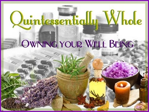 Quintessentially Whole: Owning your Well Being ep1