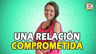 ¿Sabes si estás en una relación realmente COMPROMETIDA? | Rebeca Podestá