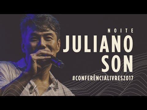 Juliano Son - Conferência Livres 2017 - Noite