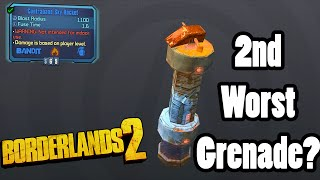 Borderlands 2: Contraband Sky Rocket, 2nd worst grenade?