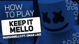 Keep it Mello - Marshmello ft. Omar LinX | SUPER PADS KIT CANDY AB