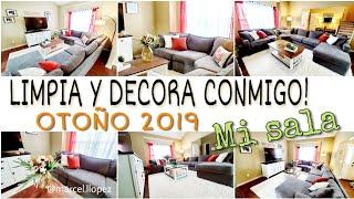 LIMPIA CONMIGO | 🍁IDEAS  PARA DECORAR  LA SALA  EN OTOÑO 2019 🍂🍁| Limpieza de casa\MARCEL