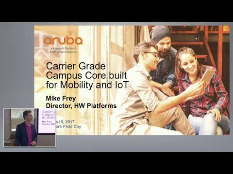 Carrier-Grade Campus Core Built for Mobility and IoT