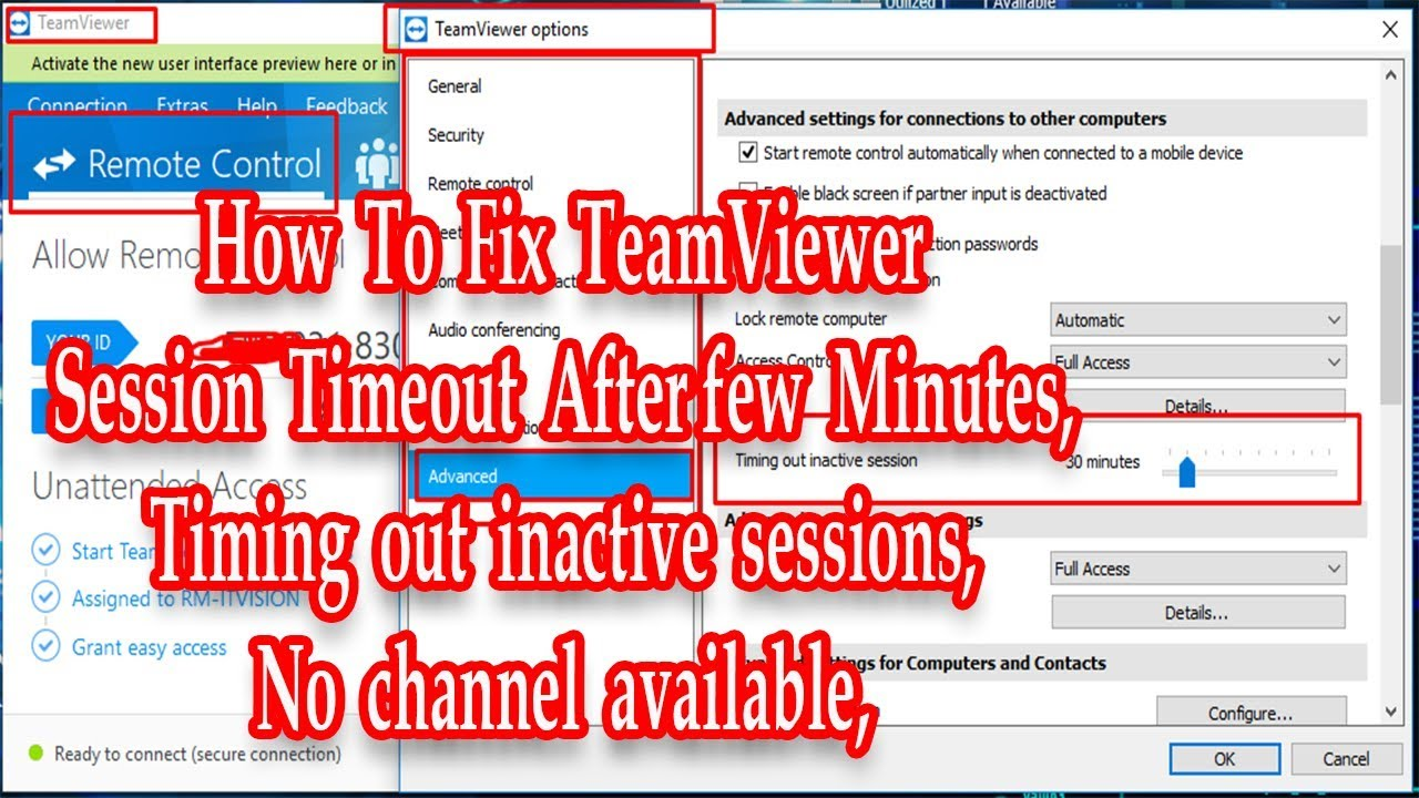 TeamViewer session timeout After few Minutes, Timing out inactive sessions,  No channel available