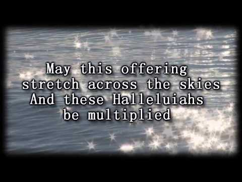 Multiplied - Needtobreathe - Worship Video with lyrics