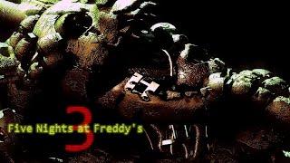 ПОЛУЧАЕМ ХОРОШУЮ КОНЦОВКУ   Five nights at Freddy's 3 #4 (FINAL)