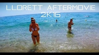 Lloret dè Mar // Aftermovie 2016 // Ruf Reisen