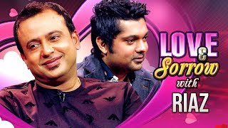 Love & Sorrow | TV Programme | Riaz, Shahriar Nazim Joy