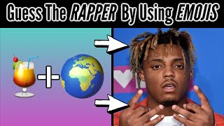 Guess The RAPPER By Using EMOJIS CHALLENGE!!