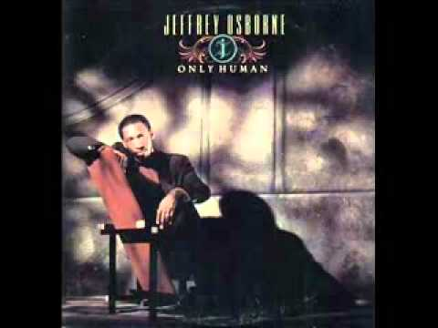 Jeffrey Osborne - Only Human