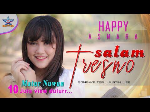 happy-asmara---salam-tresno-(tresno-ra-bakal-ilyang)-[official]
