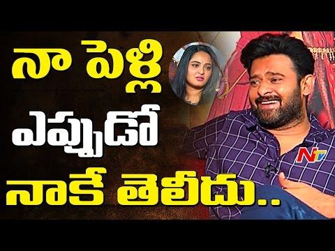 Prabhas Responds on his Marriage || Baahubali 2 || NTV