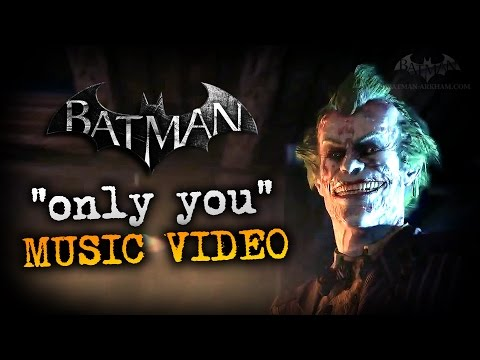 "Joker's ""Only You"" Music Video - Batman: Arkham City"