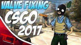 Valve FIXING CS:GO In 2017