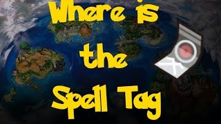 Where Is: The Spell Tag (Pokemon Sun/Moon)