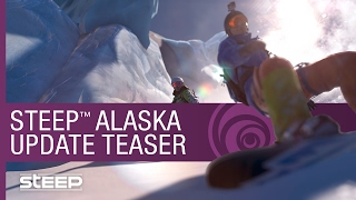 Steep Trailer - Alaska Update Teaser