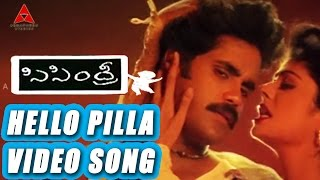 Sisindri Movie || Hello Pilla Video Song || Nagarjuna, Tabu