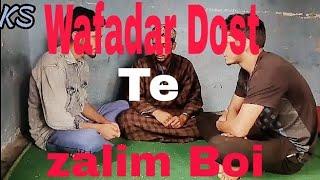 Wafadar dost Te zalem boi ( sad short film)By #kashmiri superstar