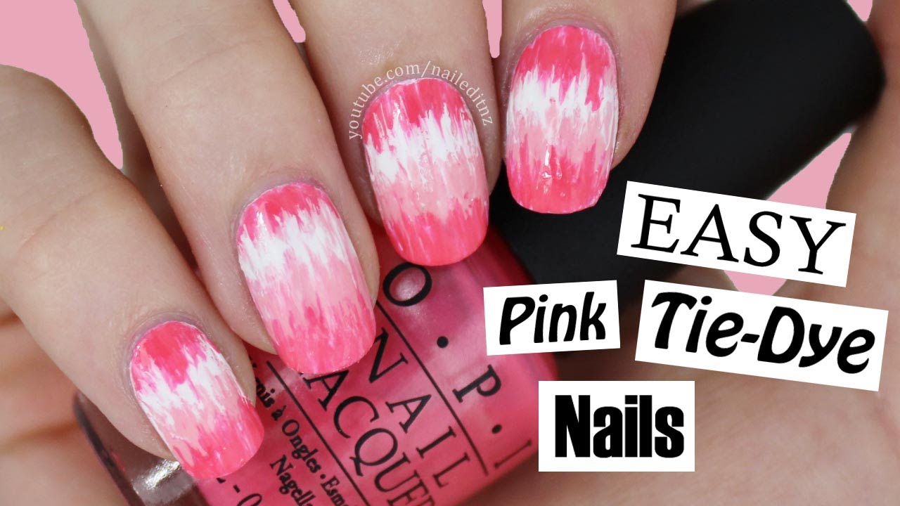 - Pink Tie-Dye Nail Art With Nailed It NZ ♥ SUPER EASY! - YouTube