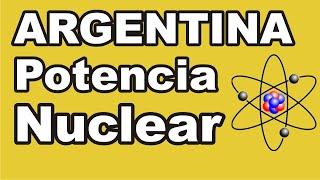 Argentina Potencia Nuclear