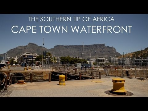 The Southern Tip Of Africa - Cape Town Waterfront - Part 1