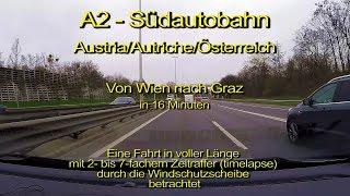 A2-Südautobahn von Wien nach Graz/Austria/Österreich_ Durch die Windschutzscheibe_Komplette Länge