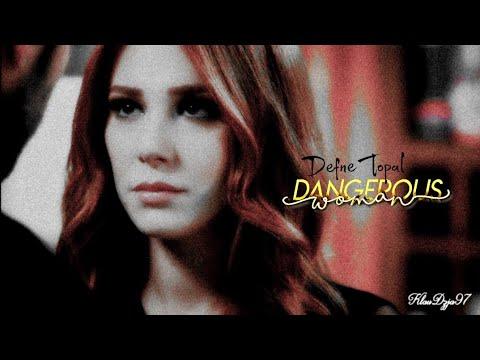 » Defne & Omer | Dangerous Woman