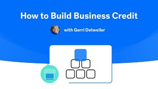 How to Build Business Credit: Steps to Establish and Build Your Business Credit Profile. Webinar.