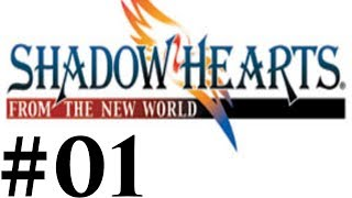 Let's Play Shadow Hearts III FtNW Part #001 Normal Life