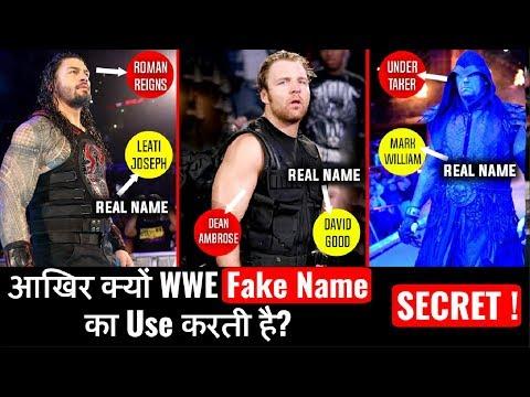 क्यों WWE में होते हैं नकली Fake Name ? Why Fake Names In WWE ? WWE Superstars Real Names 2018 !