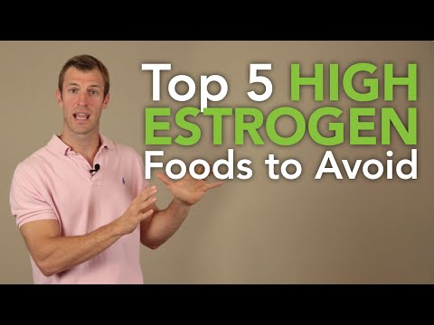 The Top 5 High Estrogen Foods To Avoid | Dr. Josh Axe
