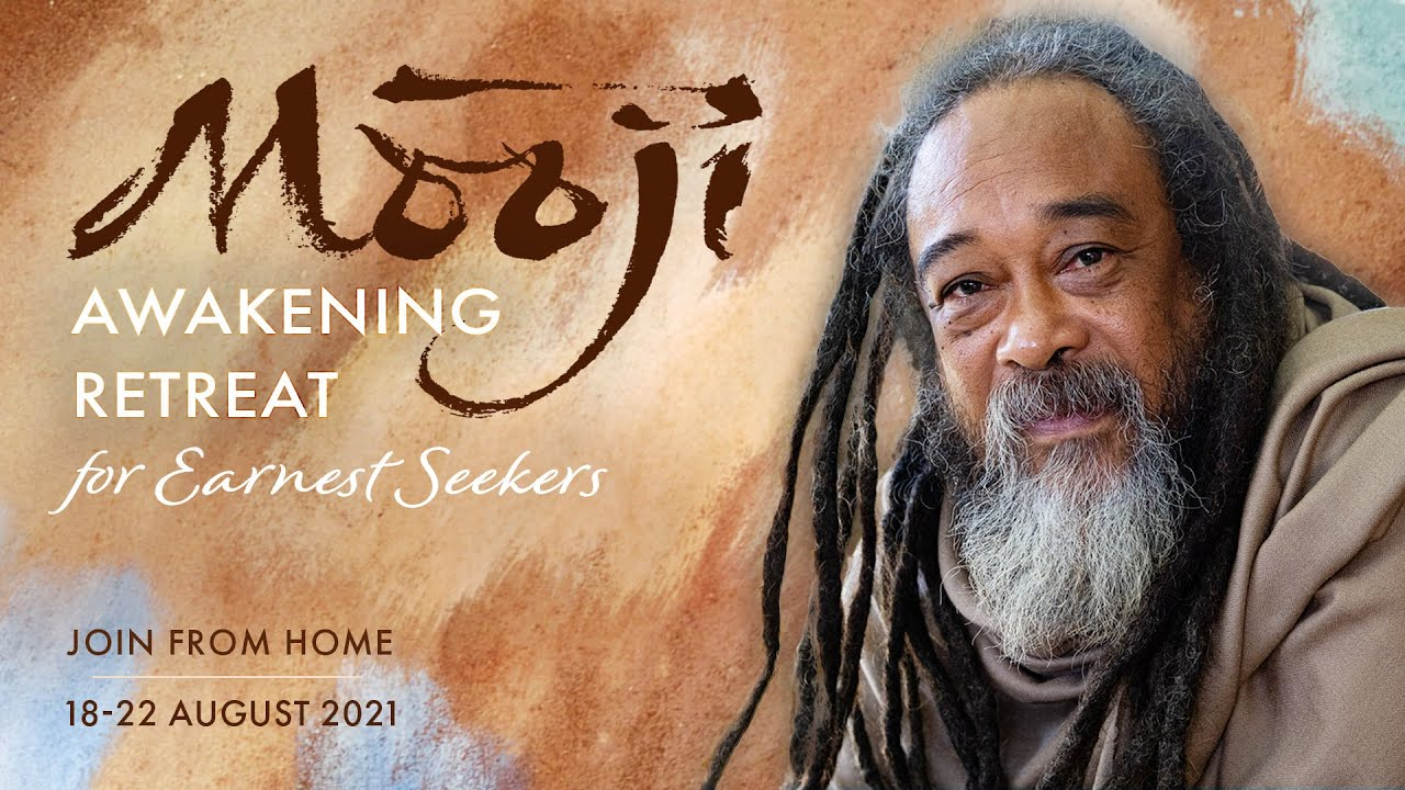 Upcoming Online Awakening Retreat with Mooji — 18-22 August 2021