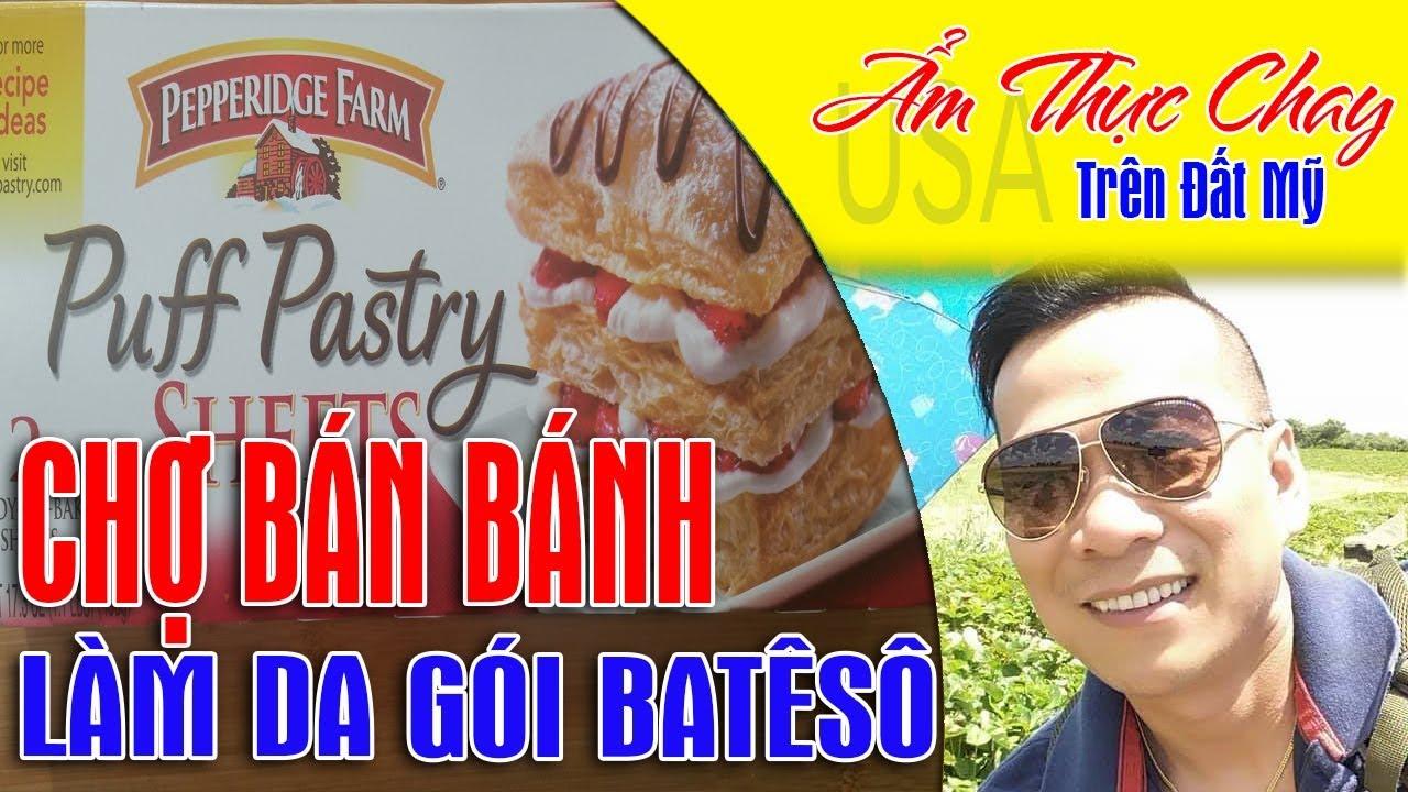 Chợ bán bột làm da bánh patêsô chay , for selling pane of vegan pancakes,Ẩm Thực Chay usa