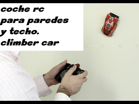 Coche Techo Climber Rc Paredes Y Que Unboxing Car Wall Trepa sQtrdh